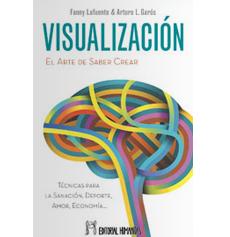 """VISUALIZACIÓN """"El Arte de Saber Crear"""""""